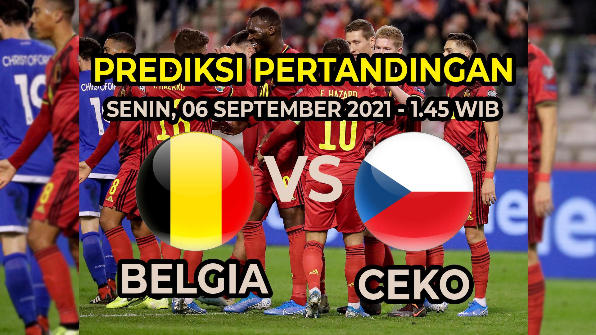 Prediksi Skor Belgia vs Ceko Kualifikasi Piala Dunia FIFA 2022
